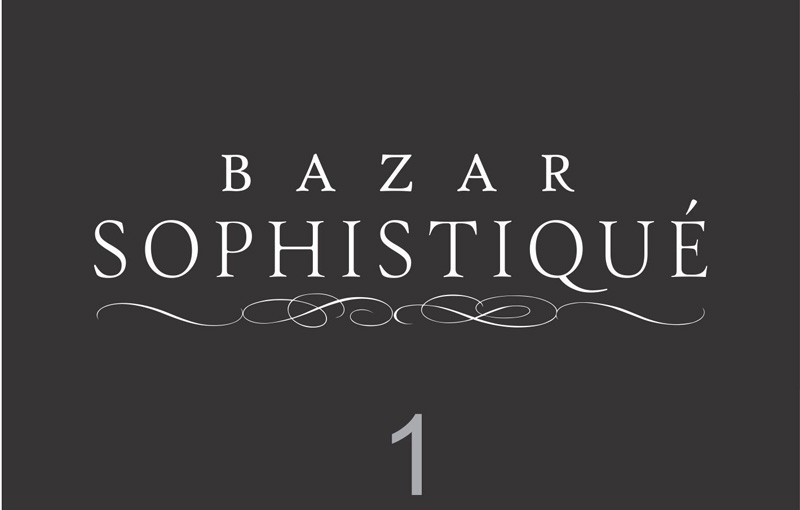 Bazar Sophistiqué 1